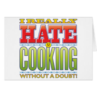 Cooking Hate Face Greeting Card
