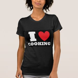 Cooking.  I Love Cooking. T-Shirt