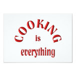 """Cooking is Everything 5"""" X 7"""" Invitation Card"""