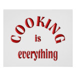 Cooking is Everything Print