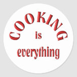 Cooking is Everything Sticker