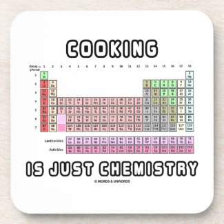 Cooking Is Just Chemistry (Periodic Table) Drink Coasters