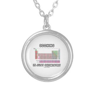 Cooking Is Just Chemistry (Periodic Table) Pendants
