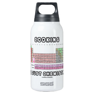 Cooking Is Just Chemistry (Periodic Table) SIGG Thermo 0.3L Insulated Bottle
