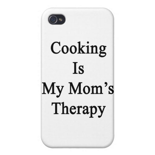 Cooking Is My Mom's Therapy iPhone 4 Case