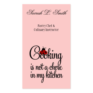 Cooking is not a Chore in My Kitchen Business Card