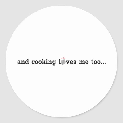 COOKING loves me too Classic Round Sticker