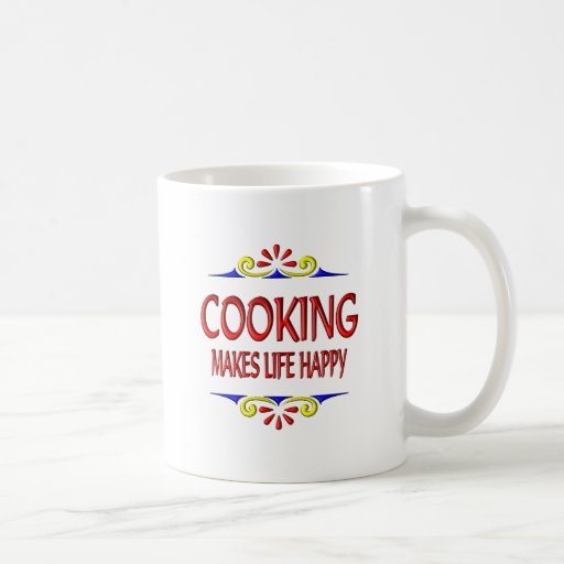 Cooking Makes Life Happy Classic White Coffee Mug
