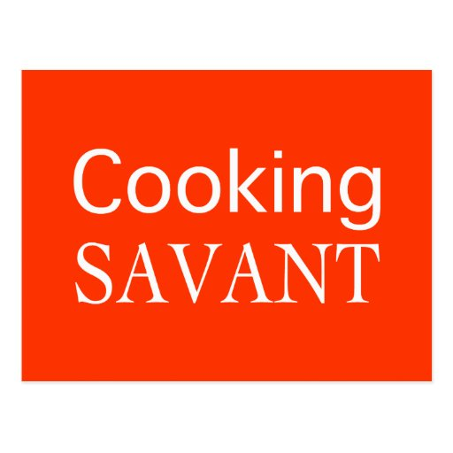Cooking Savant Gifts Post Cards