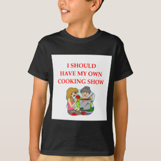 cooking T-Shirt