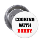 Cooking with Bobby 2 Inch Round Button