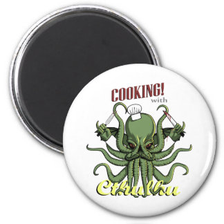 Cooking with Cthulhu 2 Inch Round Magnet