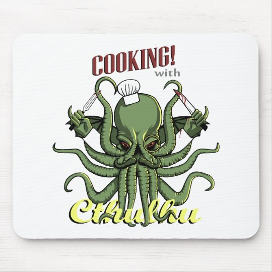 Cooking with Cthulhu Mouse Pad
