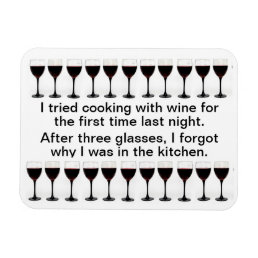Cooking with Wine - Funny Saying on Apron Magnet