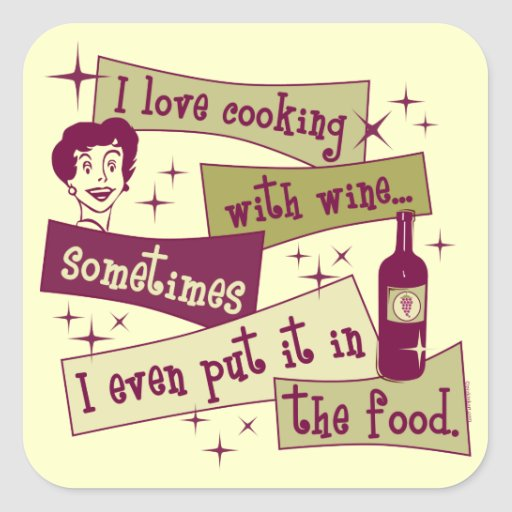 Cooking With Wine Sticker