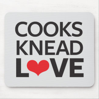 Cooks Knead Love Mouse Pad