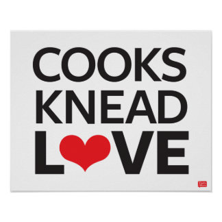 Cooks Knead Love Poster