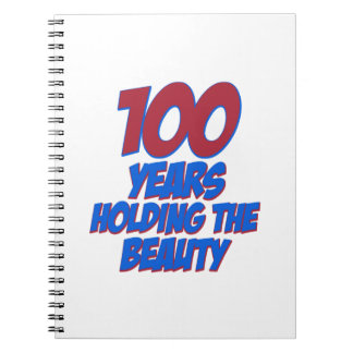 cool 100 years old birthday designs notebooks