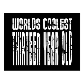 Cool 13th Birthdays Worlds Coolest Thirteen Year Postcard