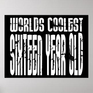 Cool 16 Birthdays Worlds Coolest Sixteen Year Old Print