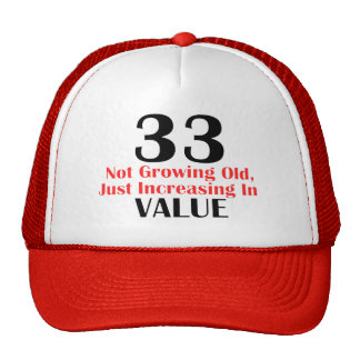 COOL 33 YEARS OLD BIRTHDAY DESIGNS TRUCKER HAT