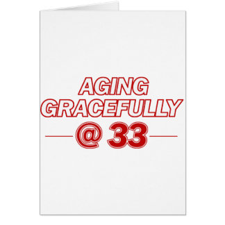 cool 33 years old gifts card