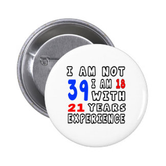 Cool 39 Birthday Designs Pinback Buttons
