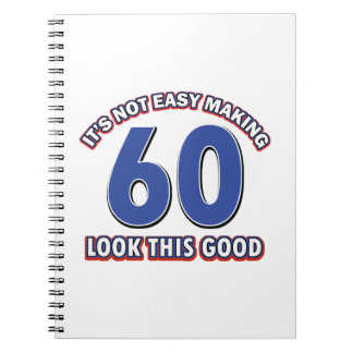 Cool 60 year birthday designs notebooks