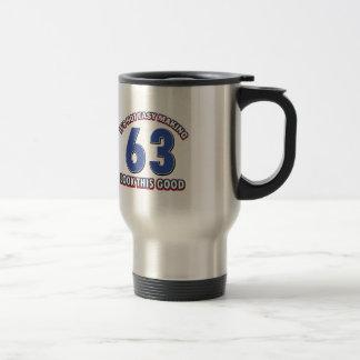 Cool 63 year birthday designs travel mug