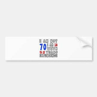 Cool 70 Birthday Designs Bumper Stickers