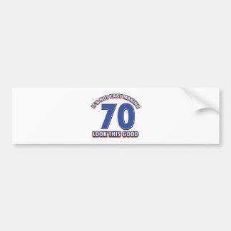 Cool 70 year birthday designs bumper sticker