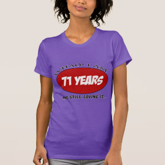 cool 71 years old birthday designs tee shirt
