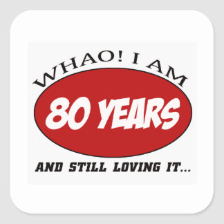 cool 80 years old birthday designs square sticker