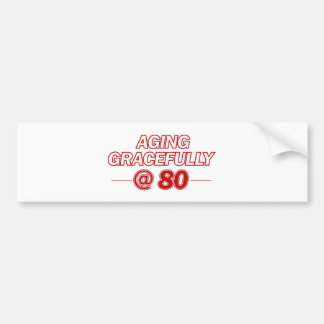 cool 80 years old gifts bumper sticker