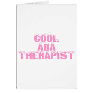 Cool ABA Therapist (Pink) Card