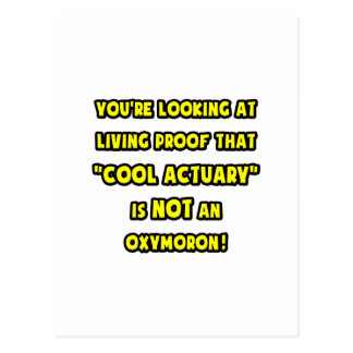 Cool Actuary Is NOT an Oxymoron Postcard