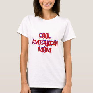 Cool American Mom Not Available T-Shirt