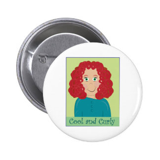 Cool And Curly Pinback Button