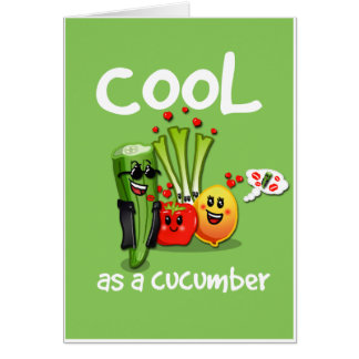 Cool as a Cucumber Greetings Card