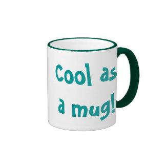 Cool as a mug! ringer mug