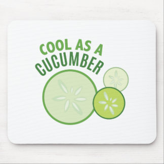Cool As Cucumber Mouse Pad