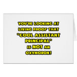 Cool Assistant Principal Is NOT an Oxymoron Greeting Card