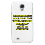 Cool Assistant Principal Is NOT an Oxymoron Galaxy S4 Cover