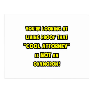 Cool Attorney Is NOT an Oxymoron Postcard