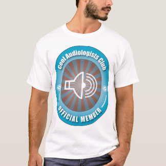 Cool Audiologists Club T-Shirt