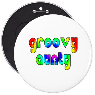 Cool Aunts Christmas & Birthdays : Groovy Aunty 6 Inch Round Button