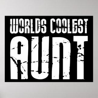 Cool Aunty Aunts Aunties : Worlds Coolest Aunt Poster