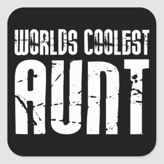 Cool Aunty Aunts Aunties : Worlds Coolest Aunt Square Sticker
