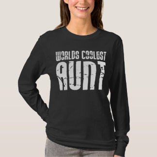 Cool Aunty Aunts Aunties : Worlds Coolest Aunt T-Shirt