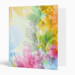 """Cool awesome trendy quote """"Keep Calm and Dream Big 3 Ring Binder"""